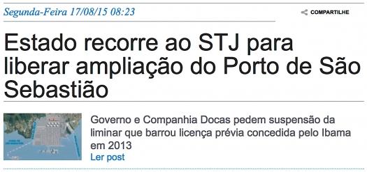 Estado recorre ao STJ para liberar ampliação do Porto de São Sebastião