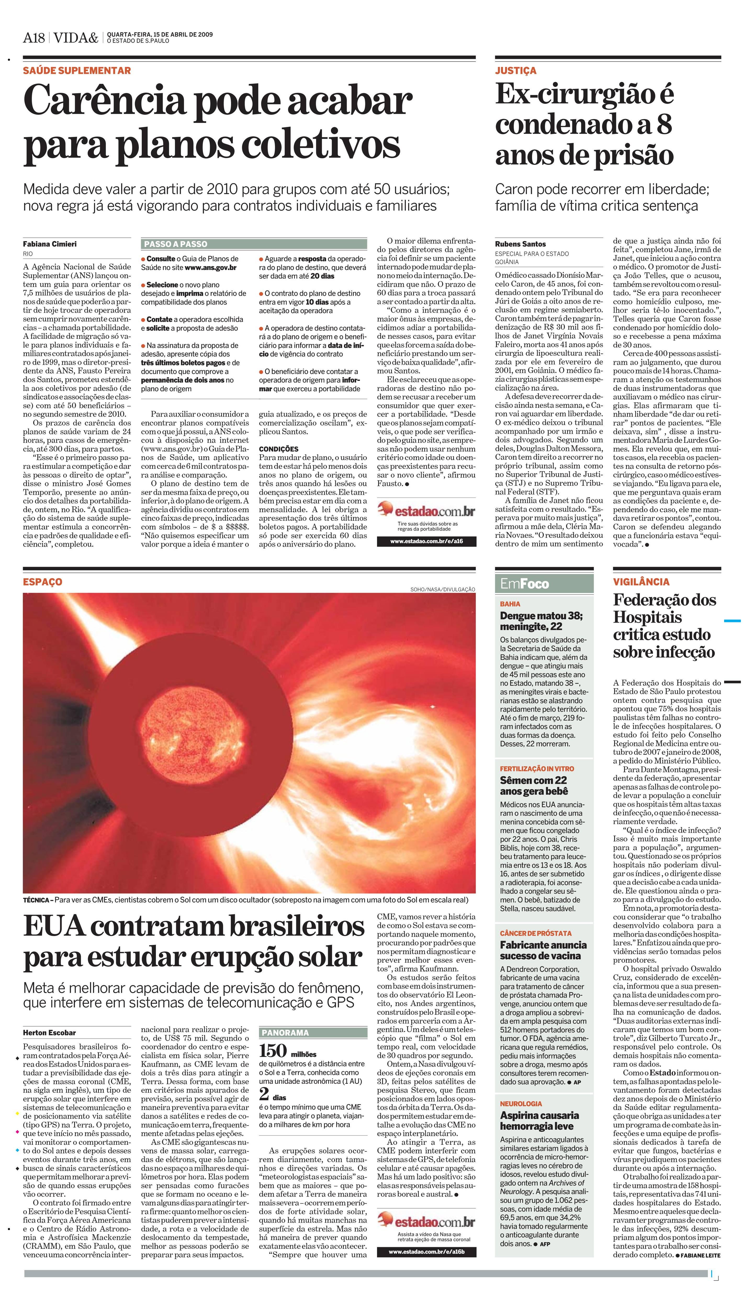 EUA contratam brasileiros para estudar erupção solar