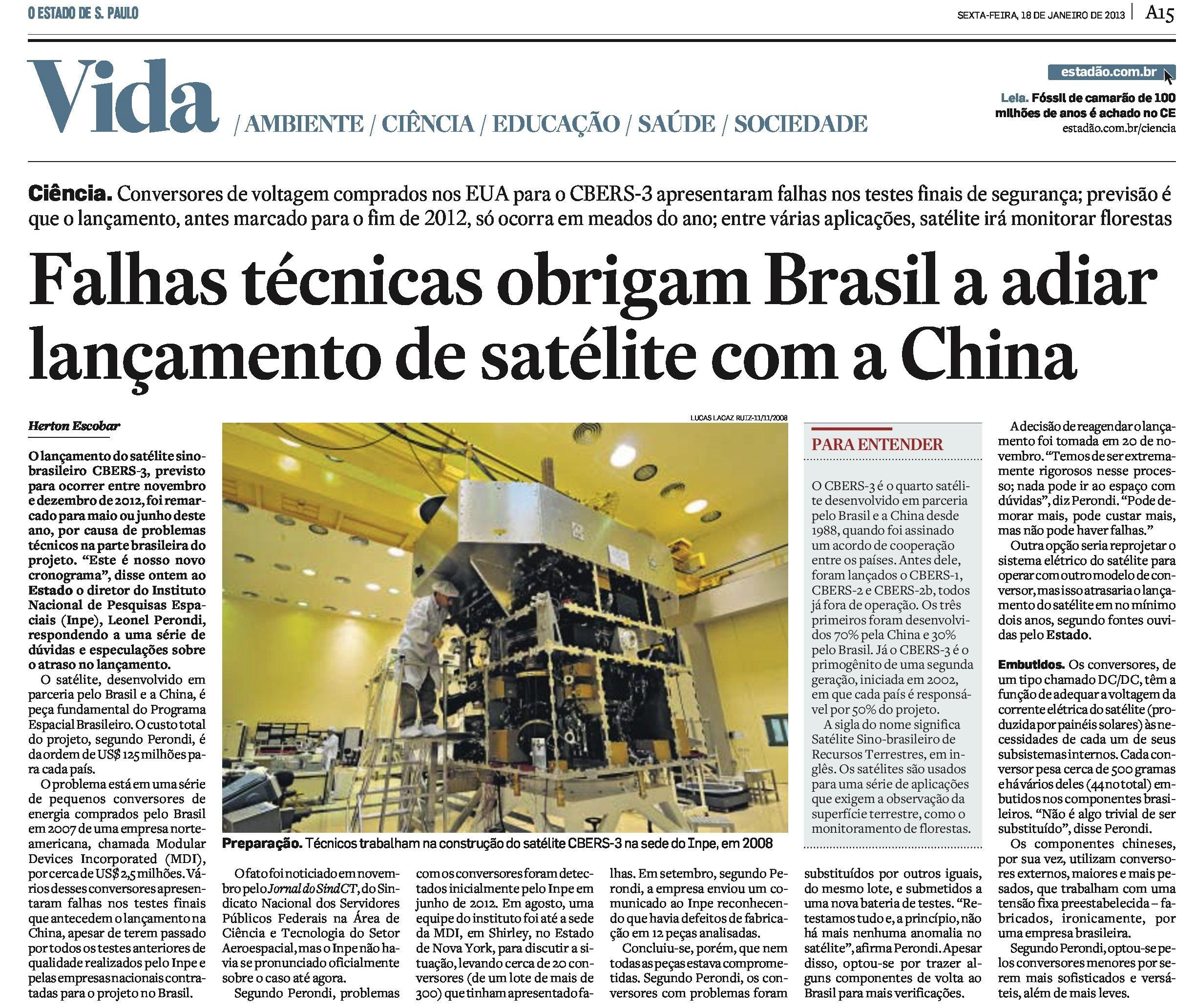 Falhas técnicas obrigam Brasil a adiar lançamento do satélite CBERS-3
