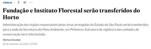 Fundação e Instituto Florestal serão transferidos do Horto