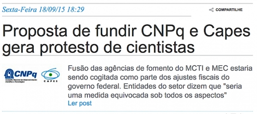 Proposta de fundir CNPq e Capes gera protesto de cientistas