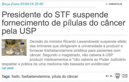 Presidente do STF suspende fornecimento de pílulas do câncer pela USP