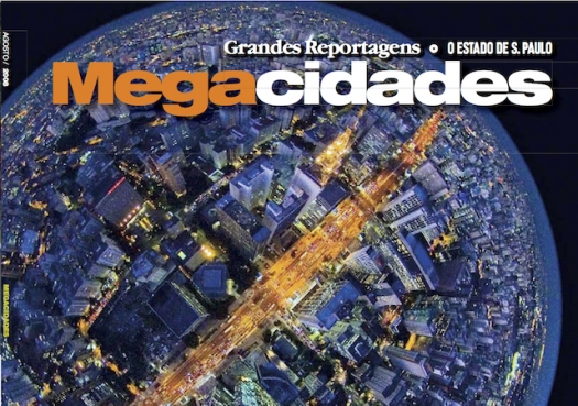 Grandes Reportagens: Megacidades