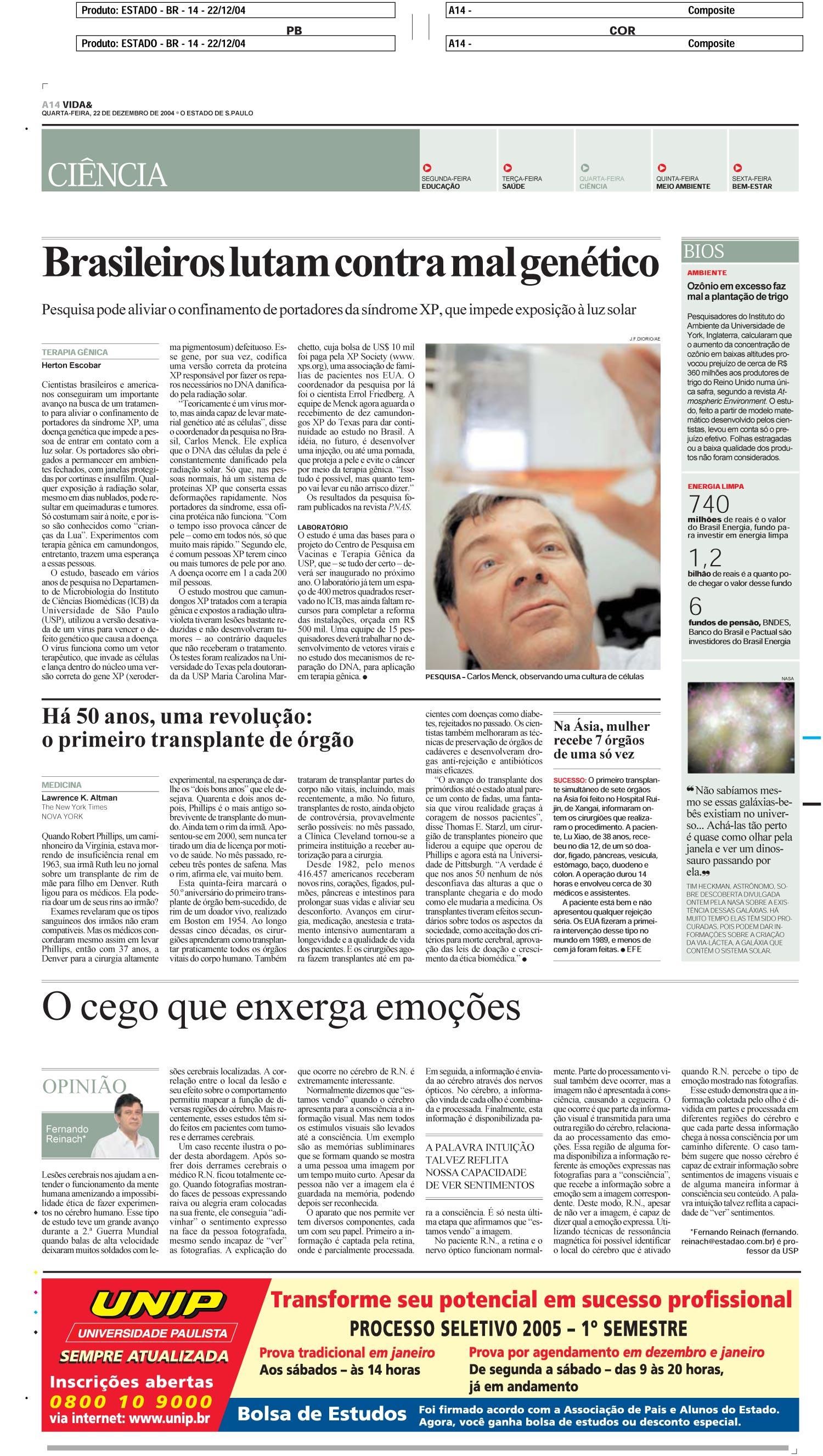 Brasileiros lutam contra mal genético
