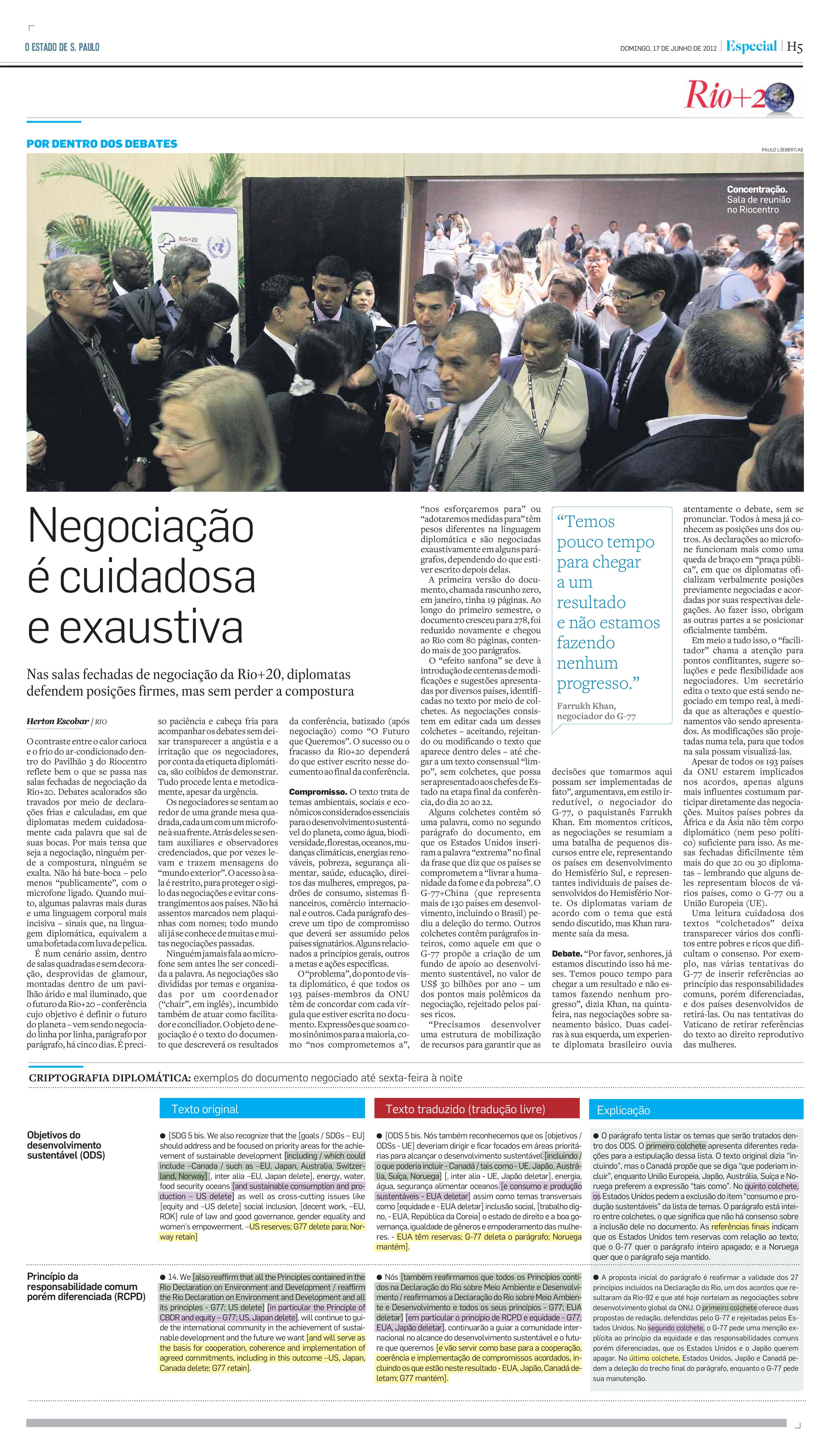 Rio+20: Negociação é cuidadosa e exaustiva