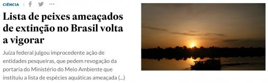 Lista de peixes ameaçados de extinção no Brasil volta a vigorar