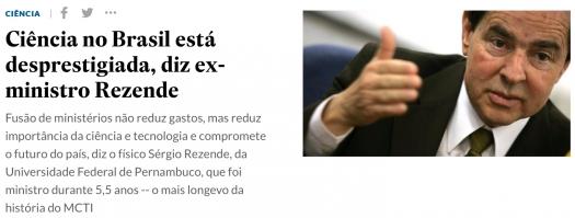 Ciência do Brasil está desprestigiada, diz ex-ministro Rezende
