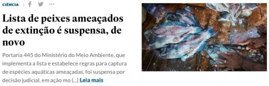 Lista de peixes ameaçados de extinção é suspensa, de novo