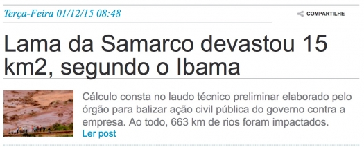 Lama da Samarco devastou 15 km2, segundo o Ibama