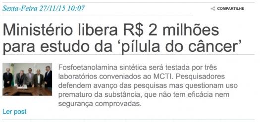 Ministério libera R$ 2 milhões para estudo da pílula do câncer