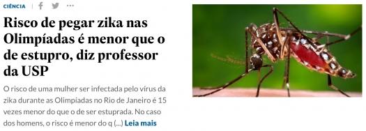 Risco de pegar zika nas Olimpíadas é menor que o de estupro