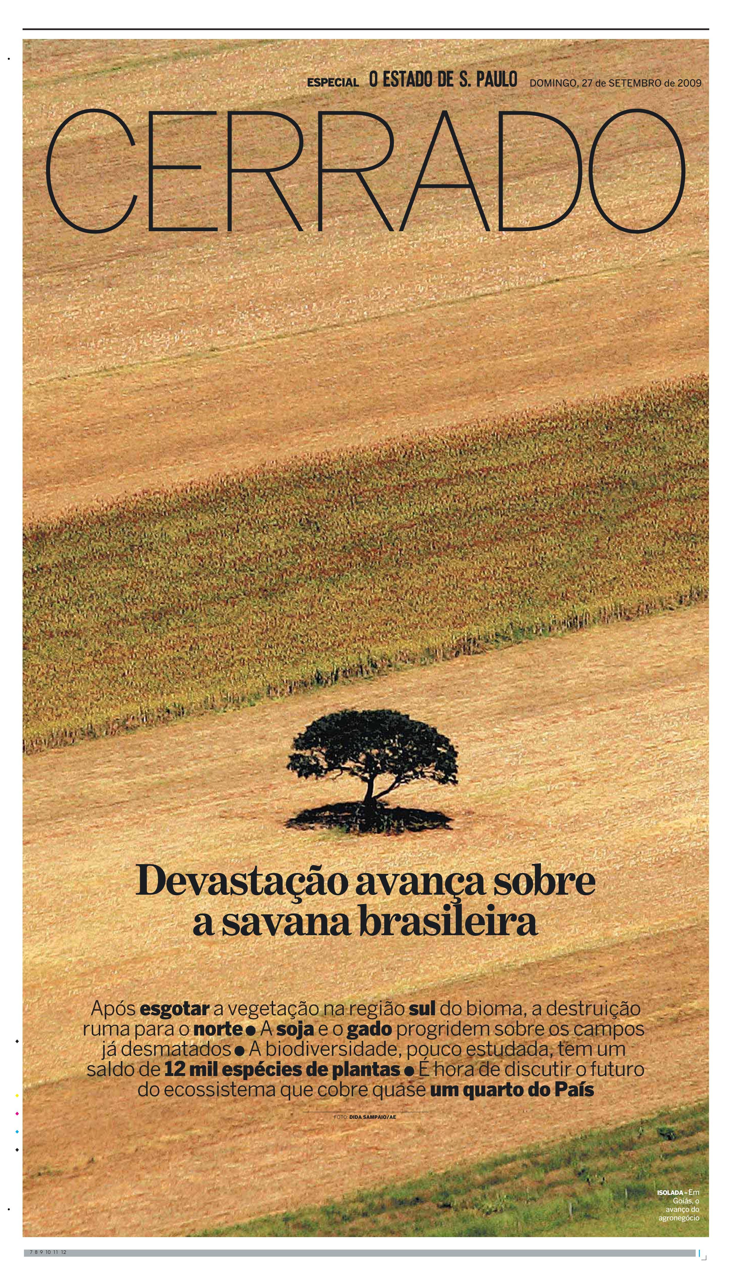 Caderno Especial: Cerrado - Devastação avança sobre a savana brasileira