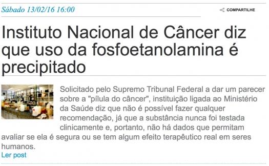 Instituto Nacional de Câncer diz que uso da fosfoetanolamina é precipitado